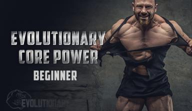 Evolutionary Core Power – Beginner