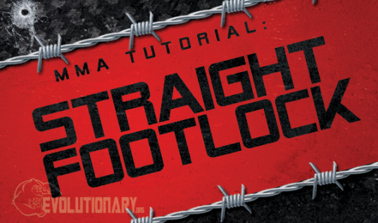 MMA Straight Footlock Tutorial