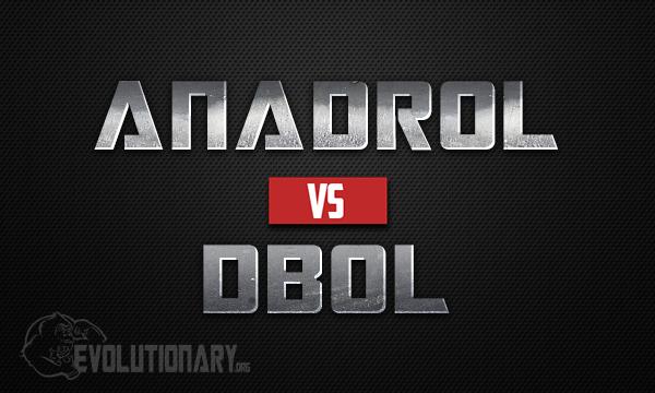 Anadrol Vs Dbol Evolutionary Org