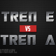 Tren-E-vs-Tren-A