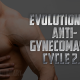 Evolutionary Anti-Gynecomastia Cycle V2.0