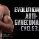 Evolutionary Anti-Gynecomastia Cycle 3