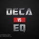 Deca vs. EQ