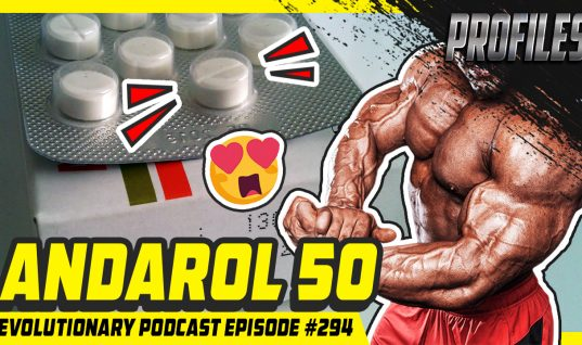 Evolutionary Podcast Episode #294 – [Profiles] Anadrol 50