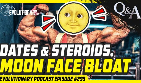 Dates and Steroids, Moon face bloat