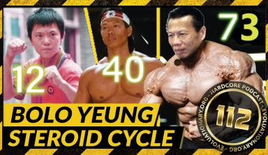 Evolutionary.org Hardcore #112 – Bolo Yeung Steroid Cycle