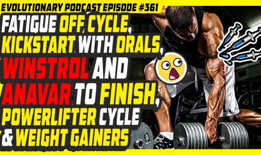 Fatigue off cycle,kickstart with orals,winstrol and anavar to finish,powerlifter cycle and weight gainers
