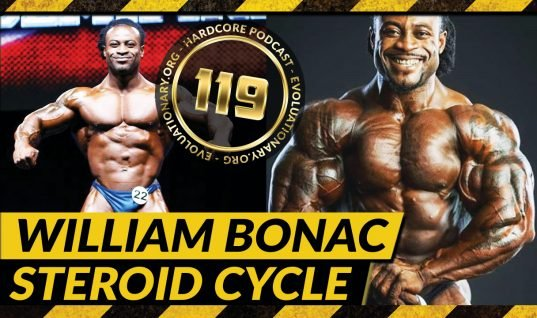 Evolutionary.org Hardcore #119 – William Bonac Steroid Cycles