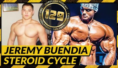Evolutionary.org Hardcore #129 – Jeremy Buendia steroid cycle