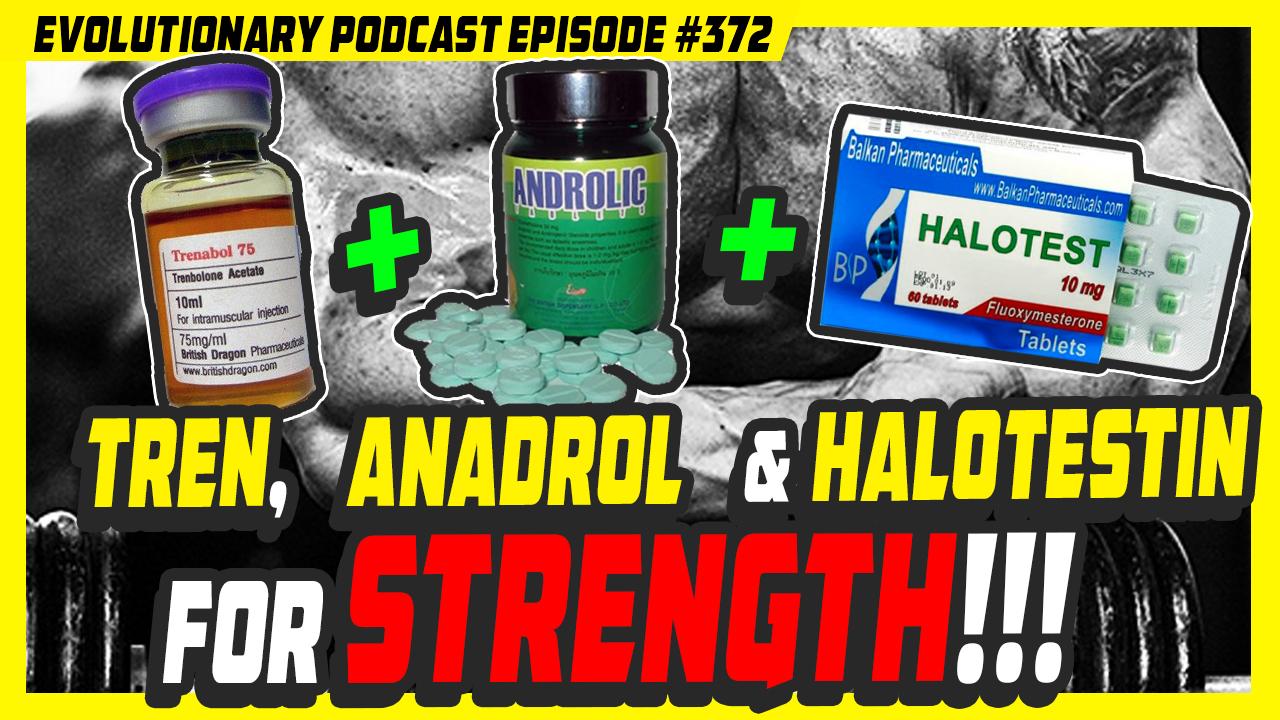 Evolutionary.org-Podcast-372%E2%80%93Trenbolone-Anadrol-and-Halotestin-for-strength.jpg