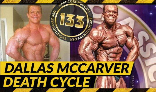 Evolutionary.org Hardcore #133 – Dallas McCarver Death Cycle