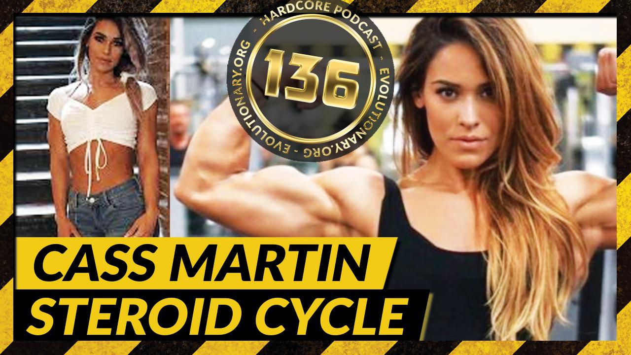 Evolutionary.org-Hardcore-136-%E2%80%93-Cass-Martin-Steroid-Cycle.jpg