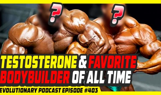 Testosterone and favorite Bodybuilder of all time Video